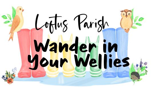 Wander in Your Wellies